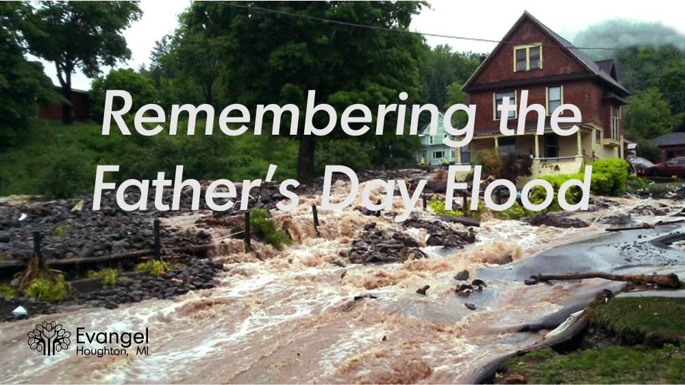 Remembering the Father's Day Flood