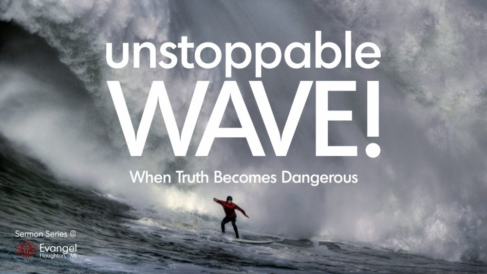Unstoppable Wave