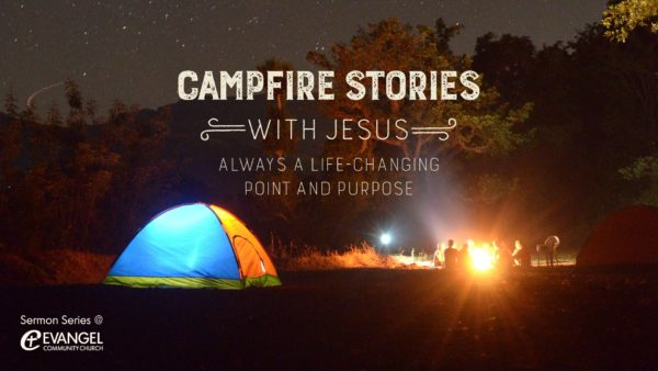 Campfire Stories with Jesus