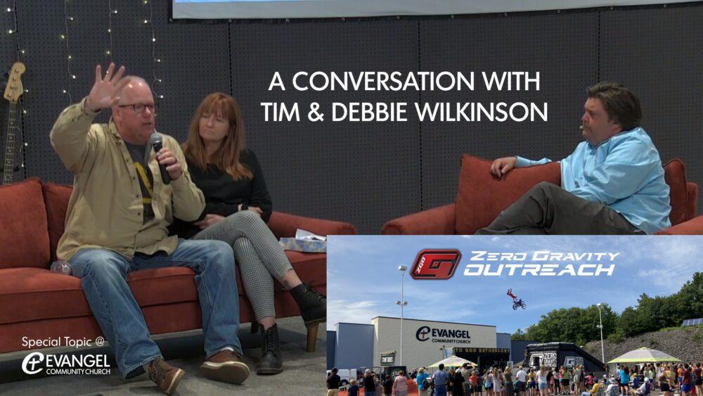 A Conversation with Tim & Debbie Wilkinson Image